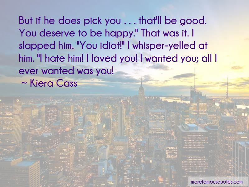 All I Ever Wanted Was You Quotes