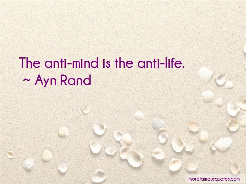 Anti Life Quotes
