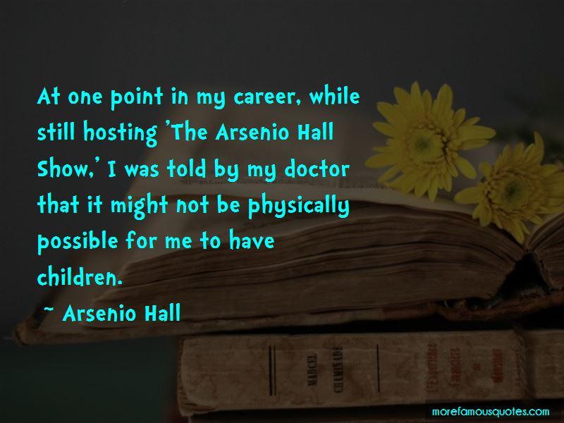 Arsenio Quotes Pictures 3