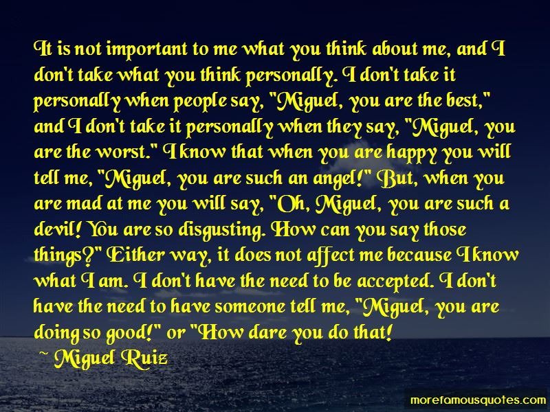 Best Miguel Quotes