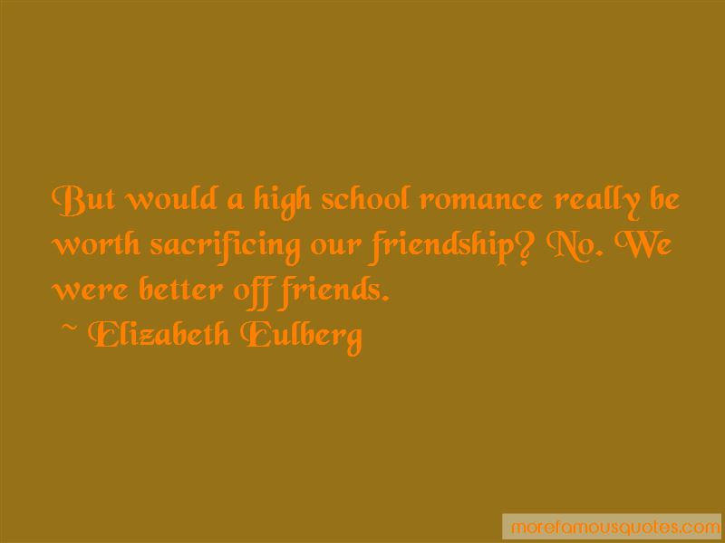 Better Off Friends Quotes: top 29 quotes about Better Off Friends