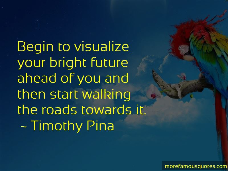 Bright Future Ahead Of Me Quotes Pictures 2