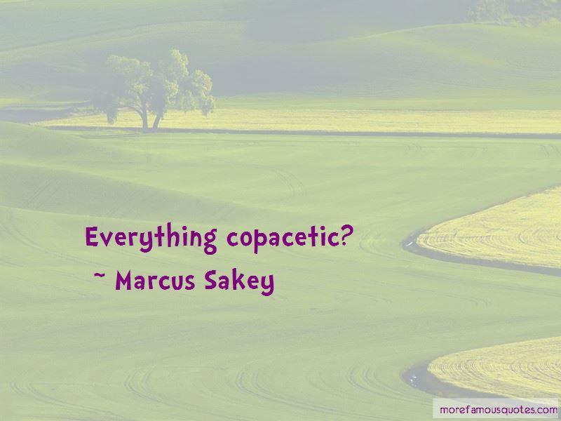 Copacetic Quotes