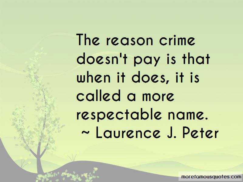 Crime Doesn't Pay Quotes Pictures 4