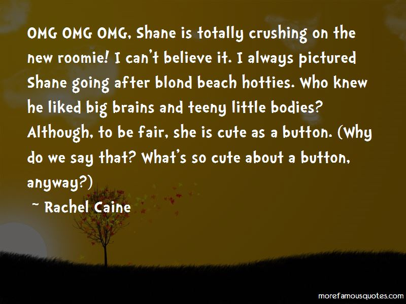 Cute Crushing On Him Quotes: top 3 quotes about Cute ...
