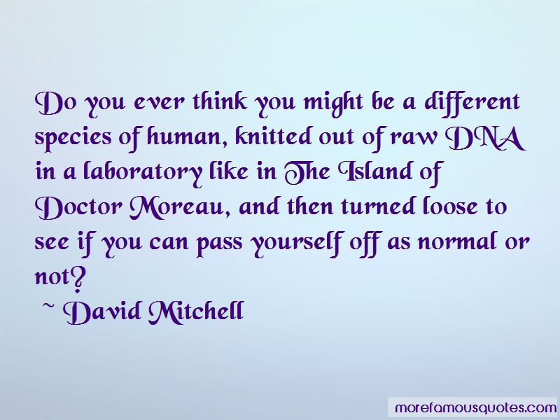 Doctor Moreau Quotes