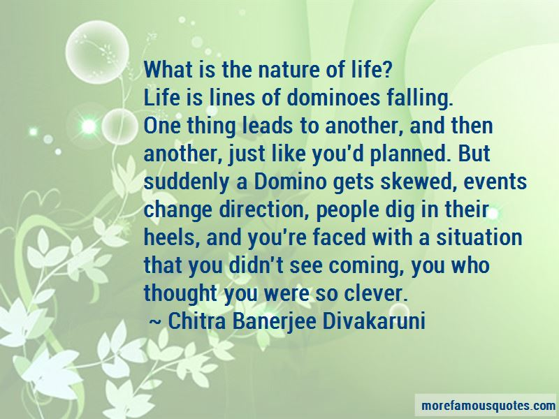 Domino Change Quotes Pictures 2