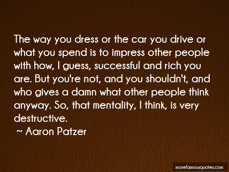 Dress To Impress And Other Quotes