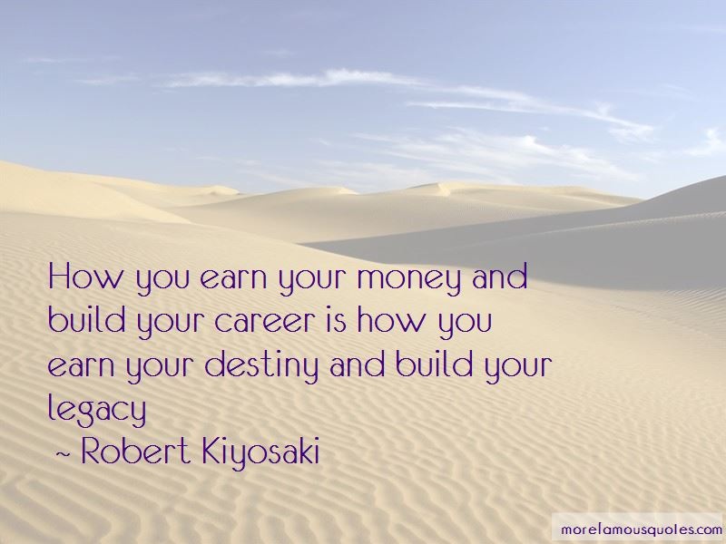 Earn Your Money Quotes