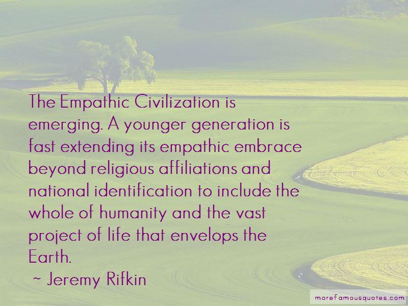 Empathic Civilization Quotes