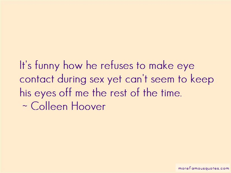 Eye Contact Funny Quotes