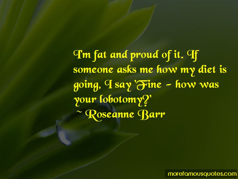 Fat And Proud Quotes