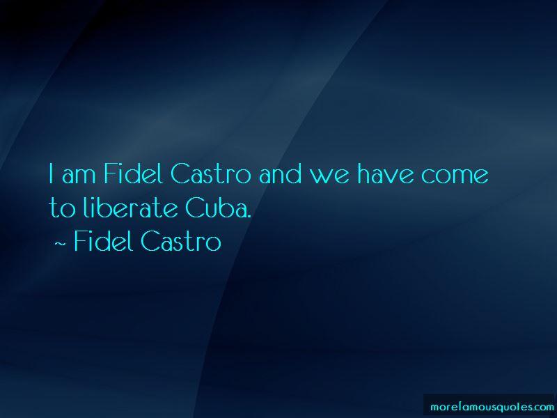 Fidel Castro Cuba Quotes
