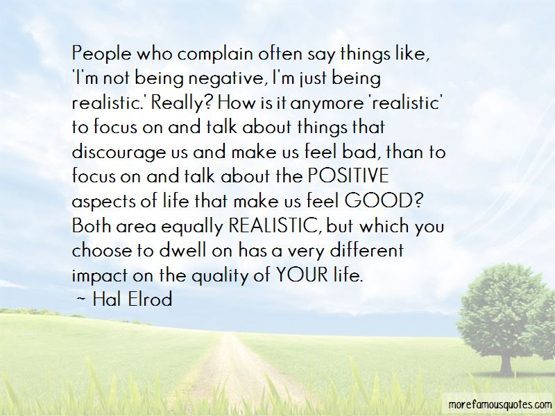 Focus On The Good Things In Your Life Quotes Pictures 2