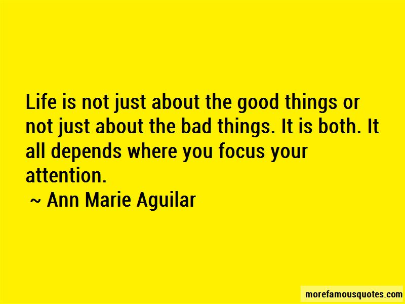 Focus On The Good Things In Your Life Quotes Pictures 3