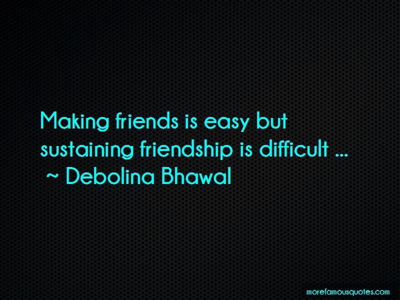 Friendship Is Difficult Quotes