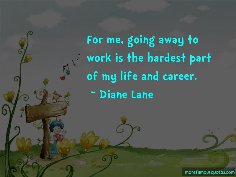 Going Away To Work Quotes