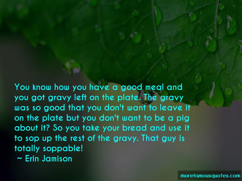Have A Good Meal Quotes
