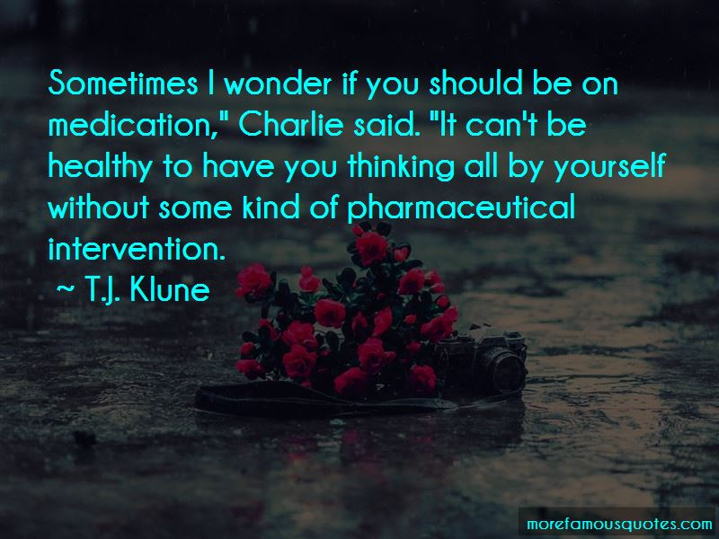 Have You Thinking Quotes