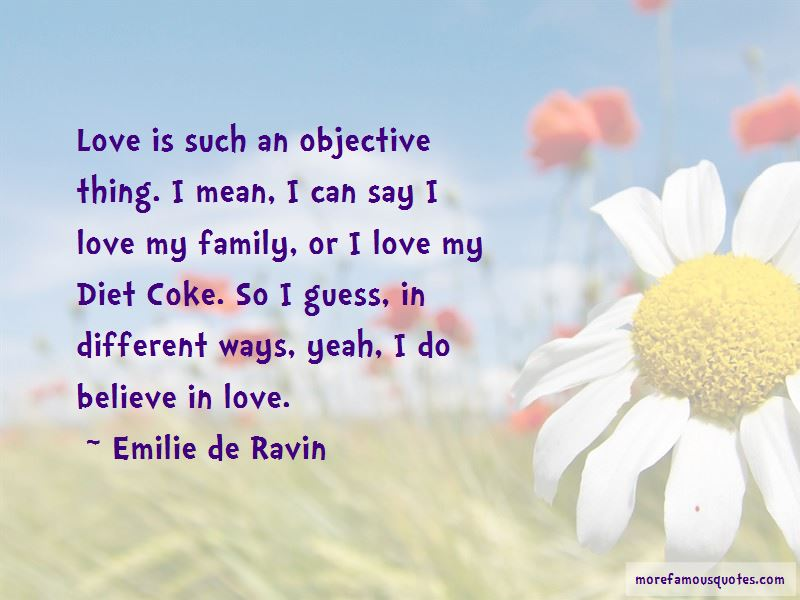 I Do Believe In Love Quotes