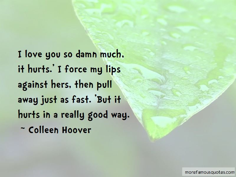 I Love Him So Damn Much Quotes Pictures 2