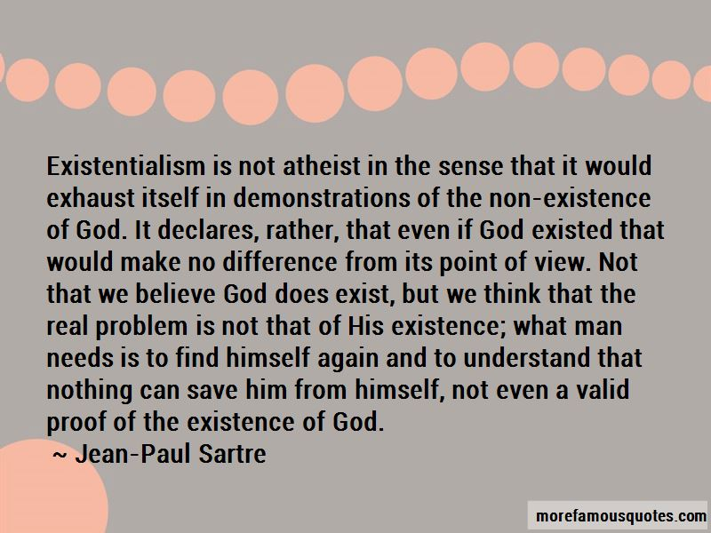 understanding atheism and the existence of a god So a proper understanding of fitrah not only explains the quran's apparent indifference to god's existence, but also why we might find atheists who seem sincere in their non-belief their fitrah, due to societal and other influences, has stopped working properly.