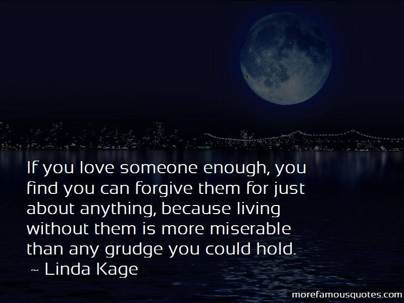 If You Love Someone Enough Quotes
