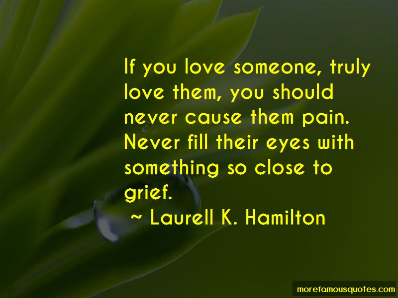 If You Love Someone Truly Quotes