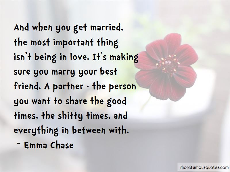 If You Marry Your Best Friend Quotes
