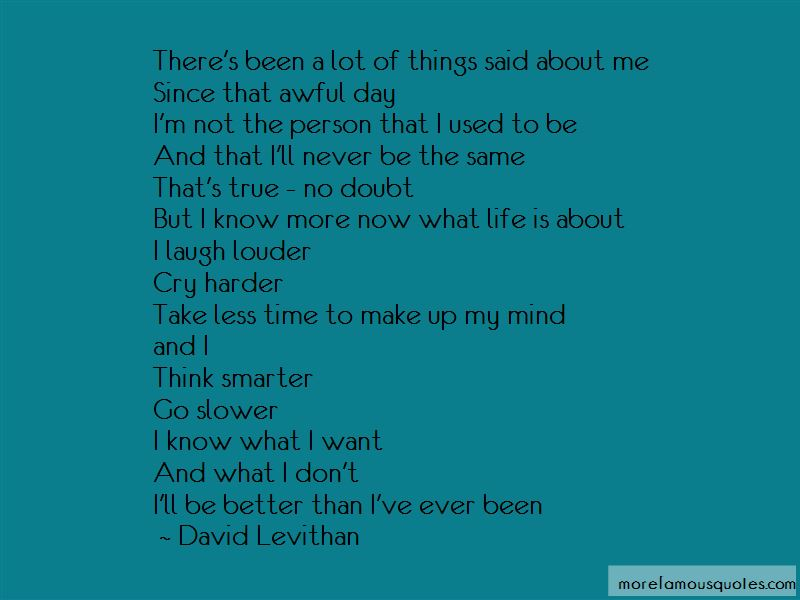 I'll Never Be The Same Quotes