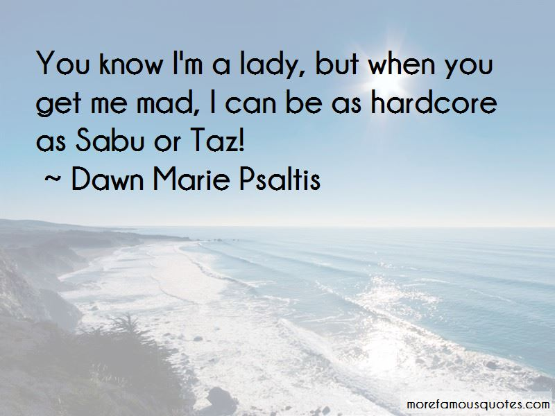 I'm A Lady But Quotes