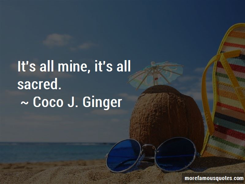 It's All Mine Quotes Pictures 4