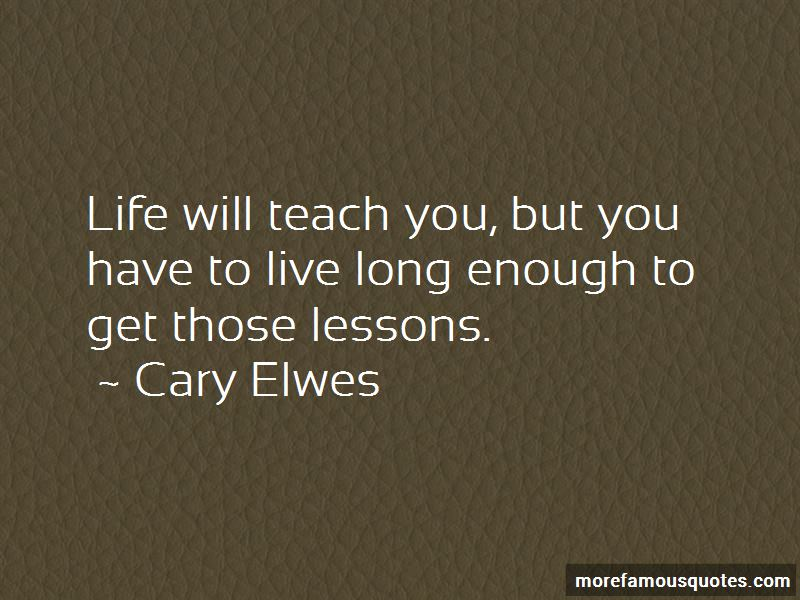 Life Will Teach You Lessons Quotes Pictures 2