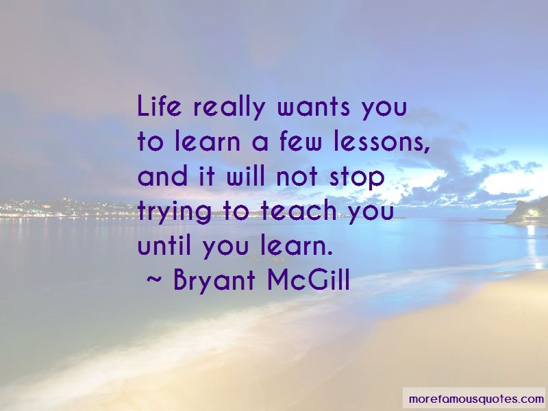 Life Will Teach You Lessons Quotes Pictures 3