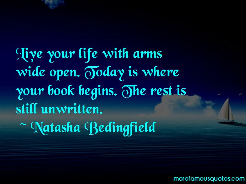 Live Your Life With Arms Wide Open Quotes