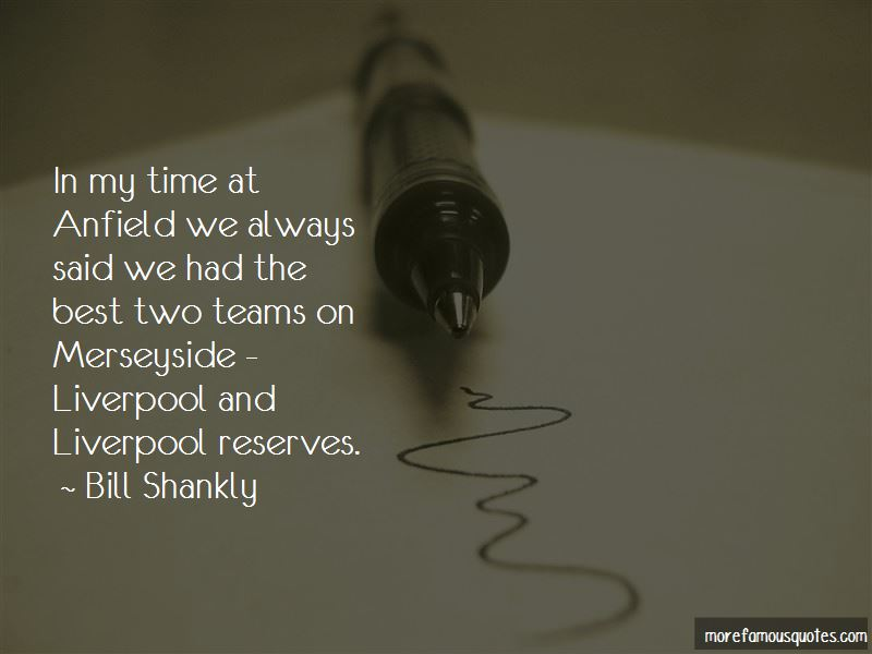 Liverpool Anfield Quotes
