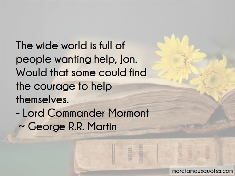 Lord Commander Mormont Quotes
