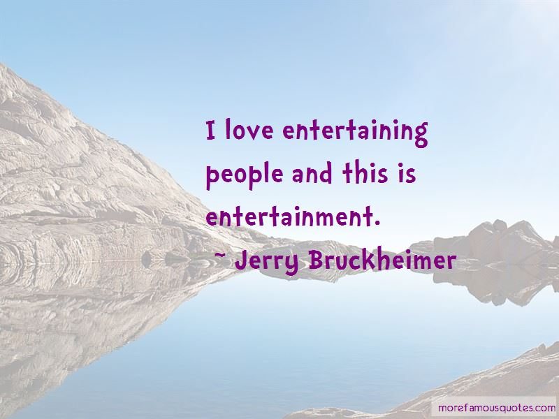Love Entertaining Quotes