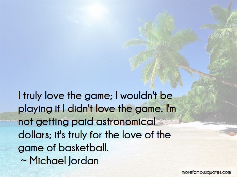 Love Not A Game Quotes Pictures 3