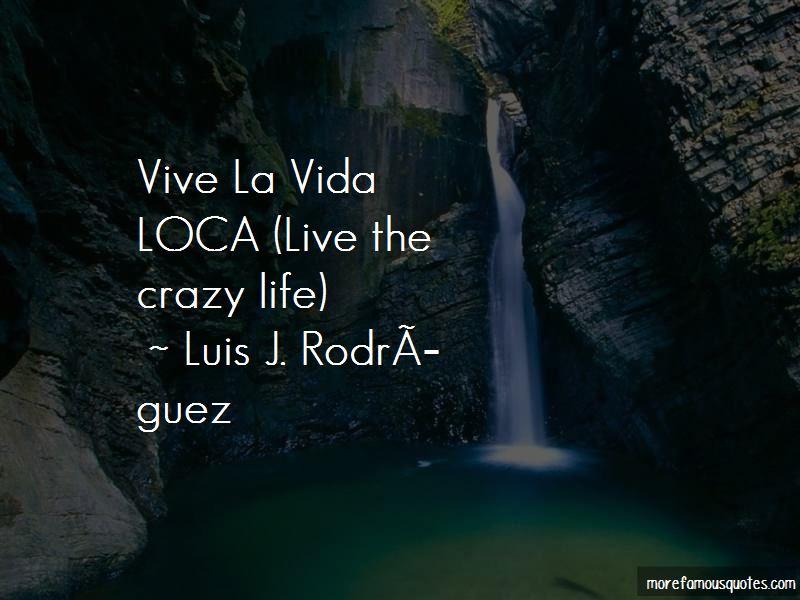 Me Vida Loca Quotes Pictures 4
