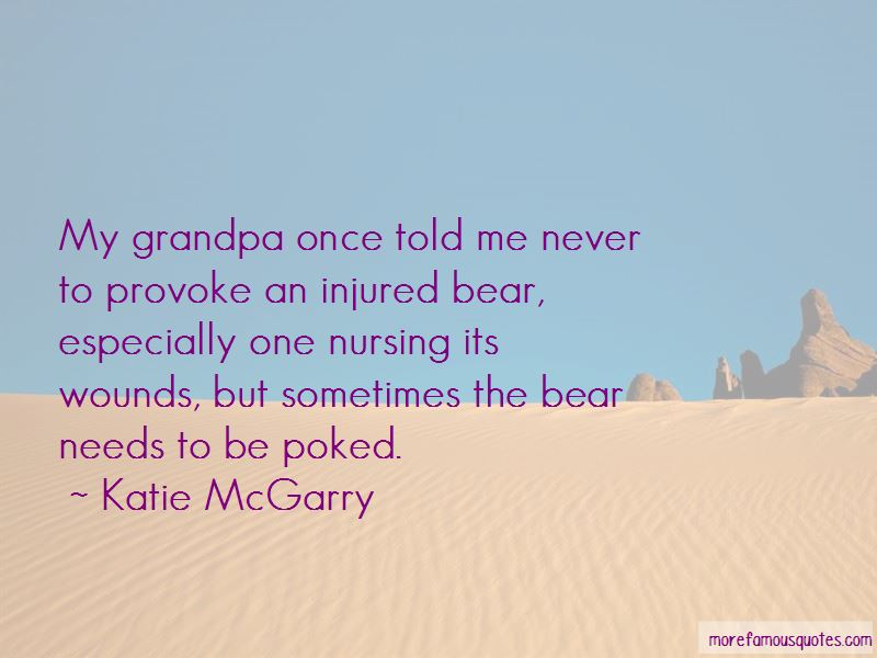 My Grandpa Once Told Me Quotes