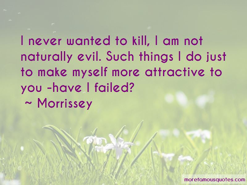 Naturally Evil Quotes