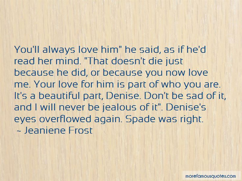 Never Be Jealous Quotes