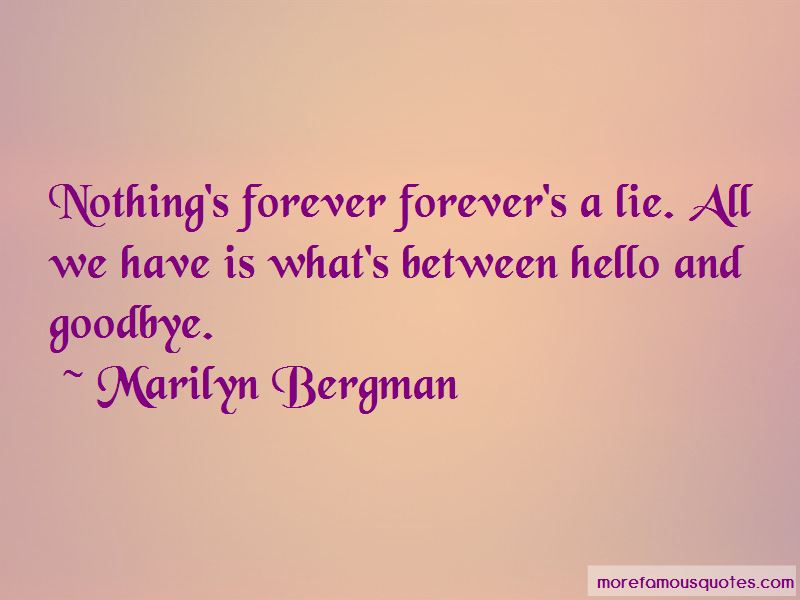 Nothing's Forever Quotes Pictures 3