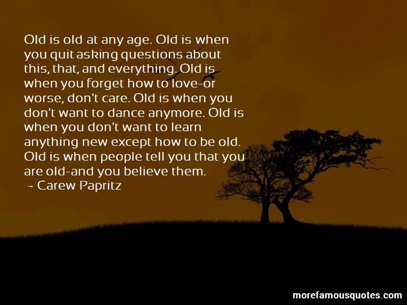 Old Is When Quotes