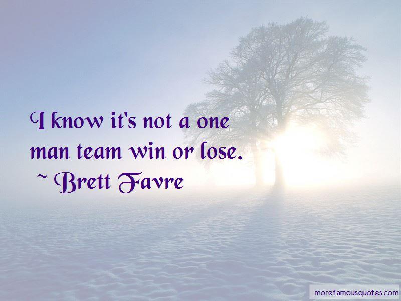 One Man Team Quotes