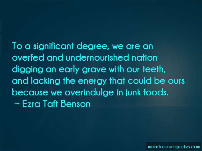 Overfed And Undernourished Quotes