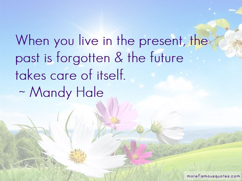 Past Is Forgotten Quotes