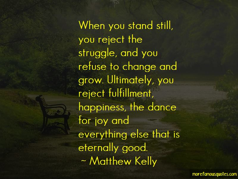 Refuse To Change Quotes Pictures 3