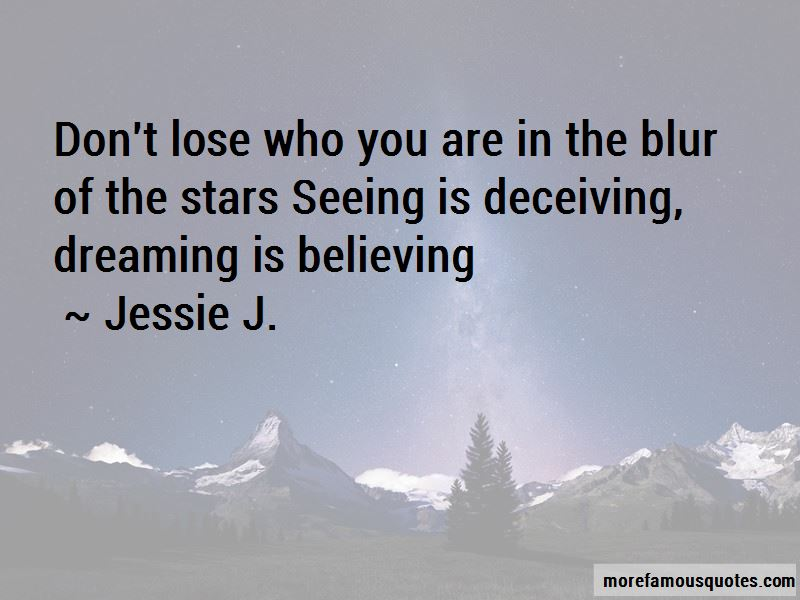 Seeing Is Deceiving Quotes